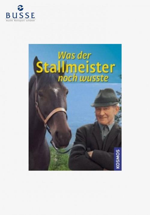 """Busse - Lehrbuch """"Was der Stallmeister noch wusste"""""""