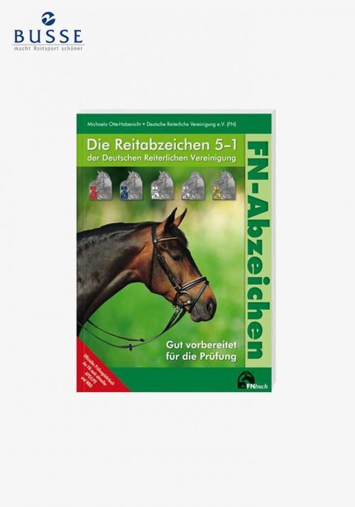 """Busse - Prüfungsbuch """"Die Reitabzeichen 5 bis 1"""""""