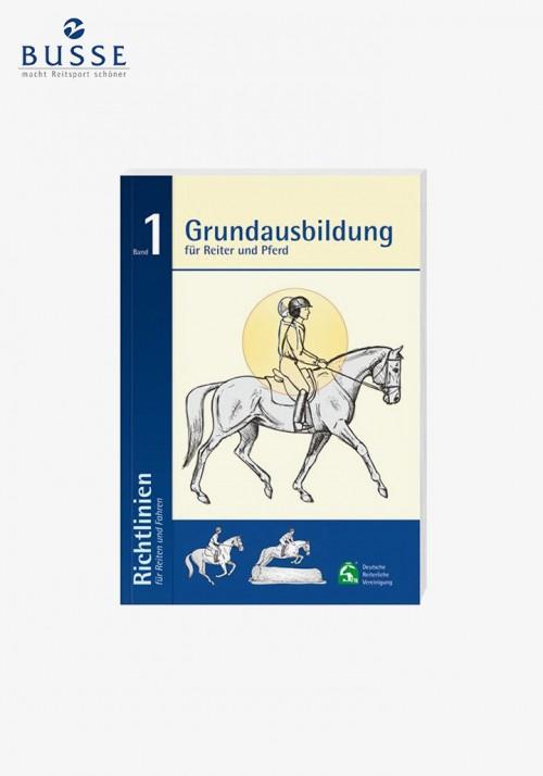 Busse - Richtlinien für Reiten und Fahren, Band 1 (Grundausbildung)